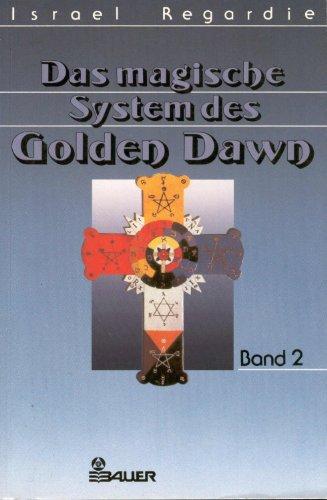 9783762603276: Das magische System des Golden Dawn II