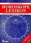 9783762604860: Internationales Horoskope-Lexikon. Band 1: A - E, Band 2: F - M, Band 3: N - Z, Band 4: Ergänzungsband A - Z