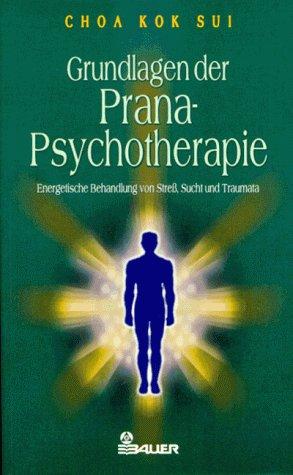 9783762605201: Grundlagen der Prana-Psychotherapie