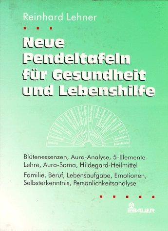 9783762605812: Neue Pendeltafeln f�r Gesundheit und Lebenshilfe