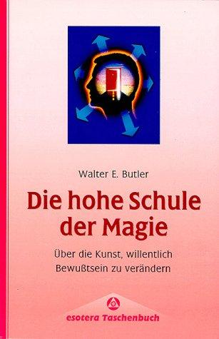 9783762606697: Die hohe Schule der Magie