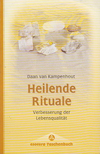 9783762606826: Heilende Rituale. Verbesserung der Lebensqualität.