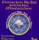 9783762607021: Entdecken Sie Ihr keltisches Mondzeichen. Magisches Druidenwissen: Bäume - Steine - Tiere - Pflanzen.