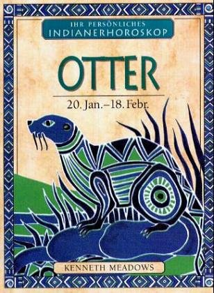 Otter: 20. Januar bis 18. Februar (Dein: Kenneth Meadows