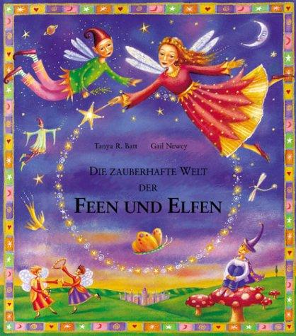 9783762608660: Die zauberhafte Welt der Feen und Elfen.