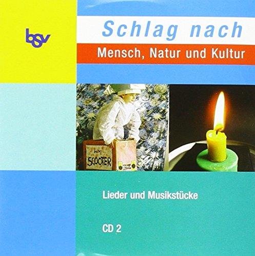 Schlag nach - Mensch, Natur und Kultur. Band 2. Audio-CD: Zum neuen Lehrplan in Baden-Wü...