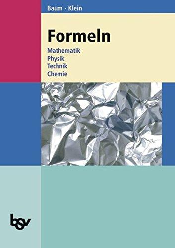 9783762701101: Formeln. Mathematik, Physik, Technik, Chemie: Realschule Baden-Württemberg