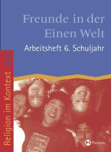 9783762702313: Religion im Kontext 5/6. Arbeitsheft 6. Schuljahr: Freunde in der Einen Welt