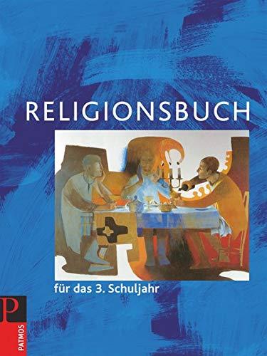 9783762702870: Religionsbuch für das 3. Schuljahr - Neuausgabe