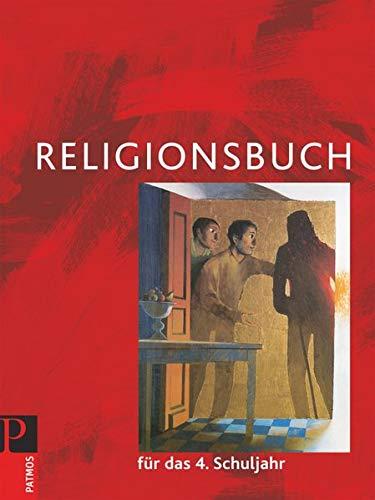 9783762702887: Religionsbuch für das 4. Schuljahr - Neuausgabe