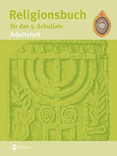 Religionsbuch für das 5. Schuljahr - Arbeitsheft: Halbfas, Hubertus