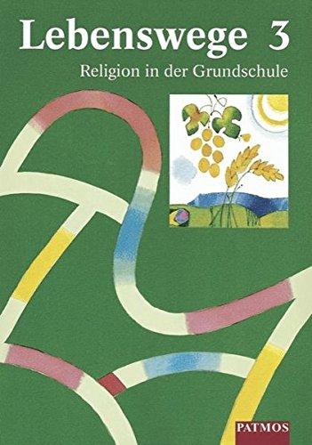 9783762703105: Lebenswege 3. Religion in der Grundschule