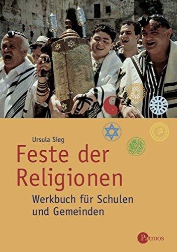 9783762703761: Feste der Religionen: Werkbuch für Schulen und Gemeinden