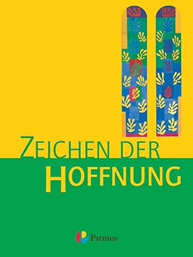 9783762704126: Zeichen der Hoffnung 9/10. Bd. 3. Neufassung