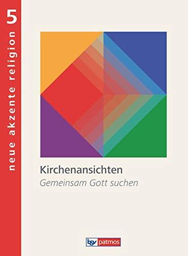 9783762704300: Neue Akzente Religion 5 Schülerbuch
