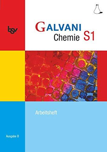 9783762704416: Galvani Chemie S1 Ausgabe B. Arbeitsheft