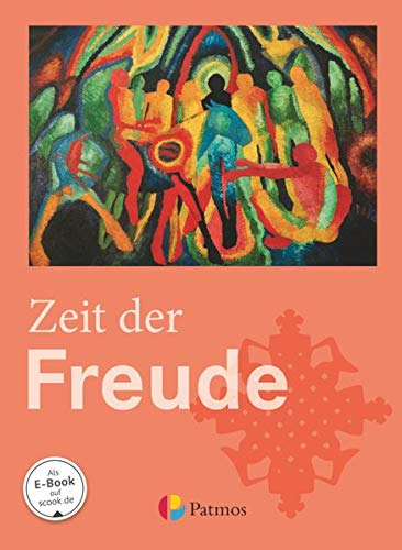 9783762704560: Religion Sekundarstufe I Zeit der Freude. Schülerbuch 5./6. Schuljahr