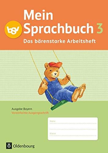 9783762705154: Mein Sprachbuch 3. Jahrgangsstufe. Das bärenstarke Arbeitsheft. Ausgabe Bayern