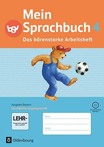Mein Sprachbuch 4. Jahrgangsstufe. Das bärenstarke Arbeitsheft.: Duscher, Sandra; Hahn,