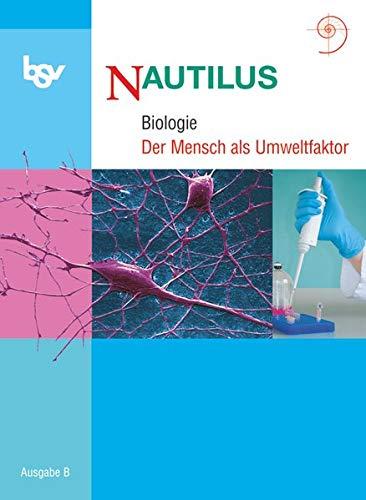 9783762705567: Nautilus - Ausgabe B für Gymnasien in Bayern 11. Jahrgangsstufe. Themenheft