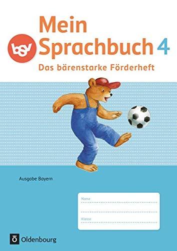 Mein Sprachbuch 4. Jahrgangsstufe - Das bärenstarke: Duscher, Sandra; Hahn,