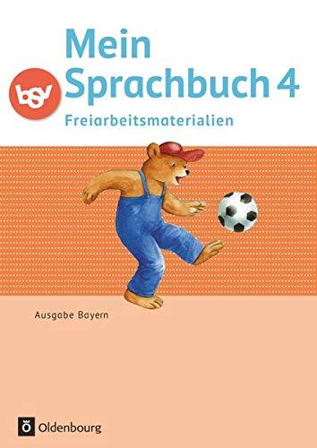 Mein Sprachbuch 4. Jahrgangsstufe - Freiarbeitsmaterialien. Ausgabe