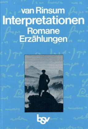 Interpretationen. Romane - Erzählungen.
