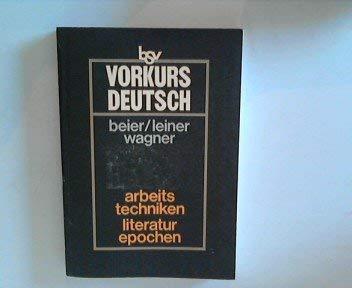 Vorkurs Deutsch: Arbeitstechniken, Literaturepochen: Beier, Heinz, Friedrich