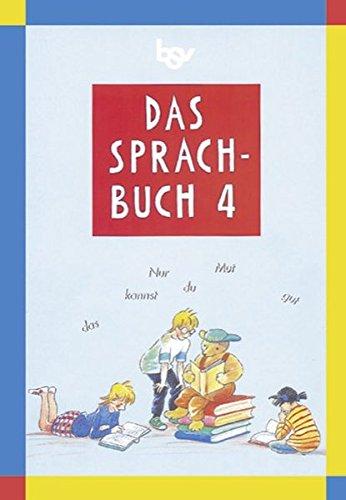 9783762725930: Das Sprachbuch 4. Schülerbuch. Bayern: Für die neue Grundschule