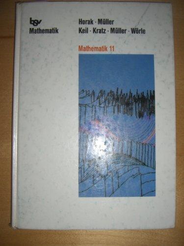 9783762738558: Mathematik 11, Ausgabe Baden-Württemberg