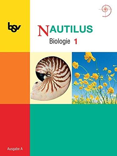 9783762742050: Nautilus A. Schülerbuch 1. Klasse 5/6: Biologie zum neuen Lehrplan für Gymnasien in Baden-Württemberg