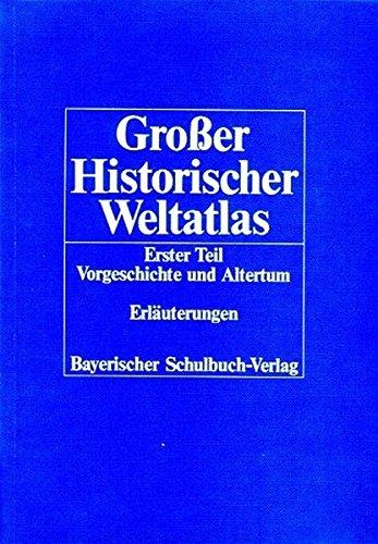 Großer Historischer Weltatlas 1. Teil Vorgeschichte und: Dr. Hermann Bengtson