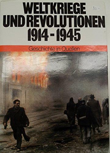 9783762760764: Geschichte in Quellen / Weltkriege und Revolutionen 1914-1945