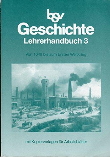 9783762762287: bsv Geschichte Lehrerhandbücher: Von 1648 bis zum Ersten Weltkrieg