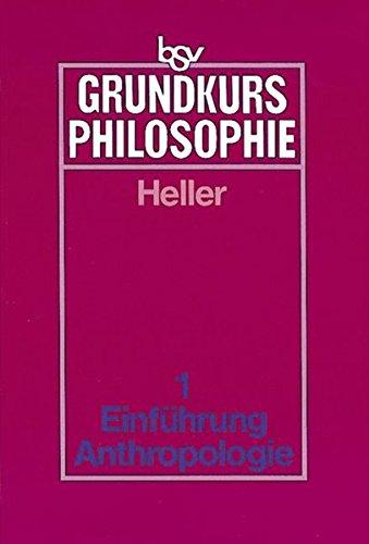 9783762770718: Grundkurs Philosophie 1. Philosophische Anthropologie