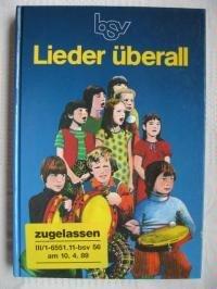 9783762782940: Lieder überall. Ein Sing- und Spielbuch für die Grundschule