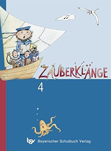 9783762783787: Zauberklänge 4. Schülerbuch. Bayern