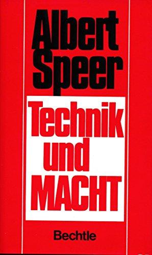 Albert Speer: Technik und Macht: Speer, Albert und