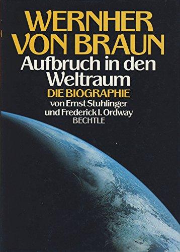 9783762805151: Wernher von Braun. Aufbruch in den Weltraum