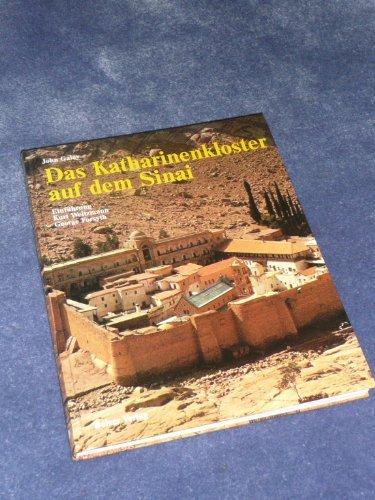 Das Katharinenkloster auf dem Sinai: Galey, John:
