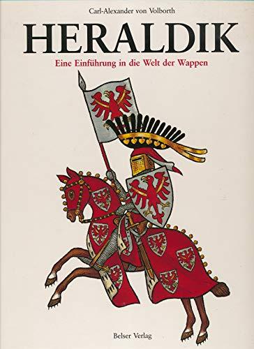 9783763012633: Heraldik. Eine Einführung in die Welt der Wappen