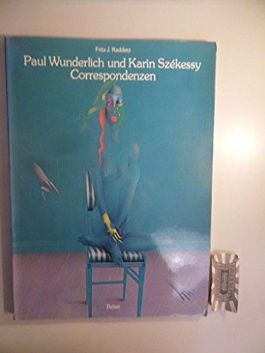 9783763016914: Paul Wunderlich und Karin Székessy - Correspondenzen