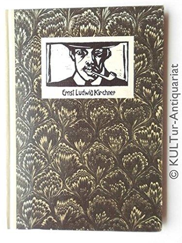 Ernst Ludwig Kirchner: Leben und Werk. Kirchner: Henze, Anton