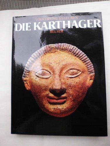 Die Karthager: Sabatino Moscati