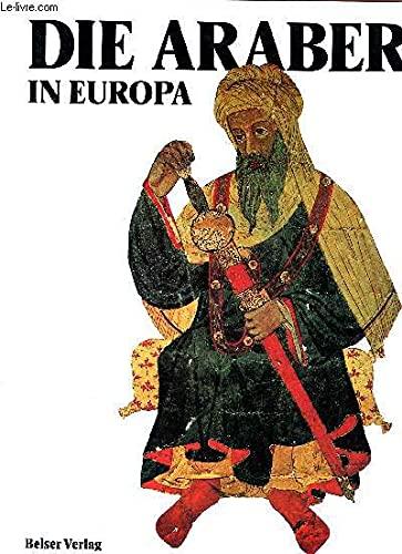 Die Araber in Europa. V�lker und Kulturen. Sonderausgabe.: Gabriele Crespi, Francesco. Gabrieli