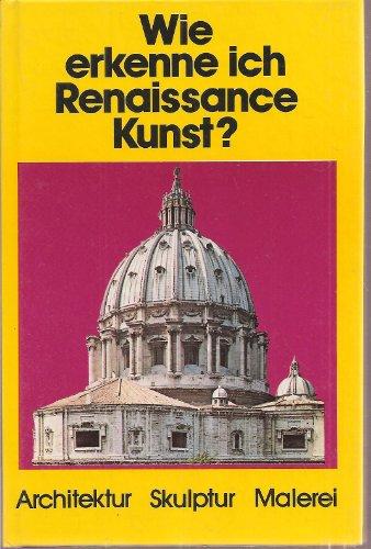 9783763017638: Wie erkenne ich Renaissance?