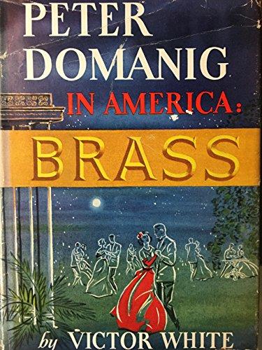Peter Domanig in America Brass: White, Victor