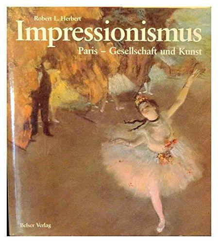 9783763019649: Impressionismus Paris - Gesellschaft und Kunst