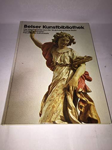 9783763020058: Skulpturengalerie, Staatliche Museen Preussischer Kulturbesitz (Kunst der Welt in den Berliner Museen)