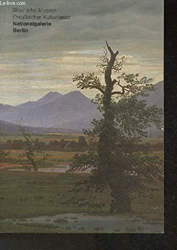 9783763020072: Die Meisterwerke aus der Nationalgalerie Berlin, Staatliche Museen, Preussischer Kulturbesitz (Belser Kunstbibliothek) (German Edition)